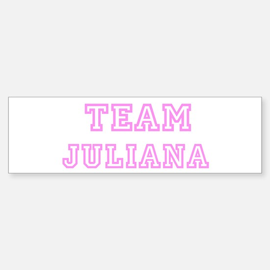 Pink team Juliana Bumper Bumper Bumper Sticker