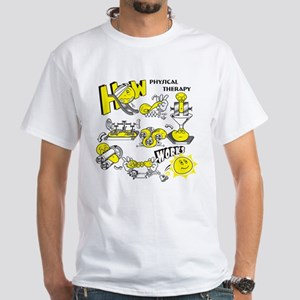How physical therapy works White T-Shirt