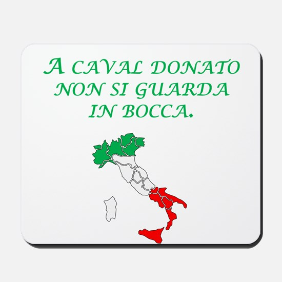 Italian Proverb Gift Horse Mousepad