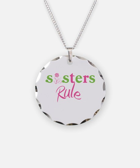 sisters Rule! Necklace