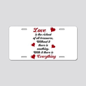 Love Everything/ Aluminum License Plate