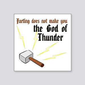Farting Does Not Make You the God of Thunder Squar