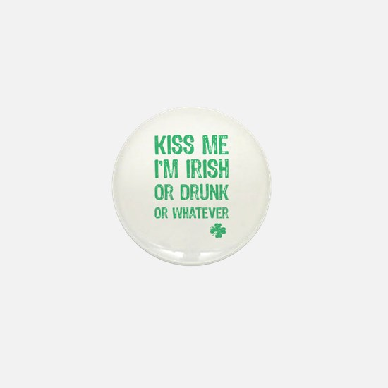 Funny Kiss Me I'm... Mini Button