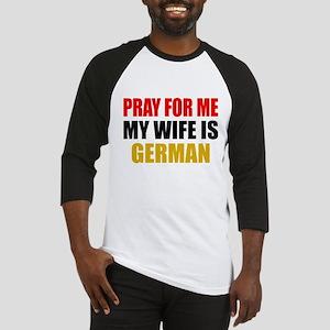 Pray Wife German Baseball Jersey