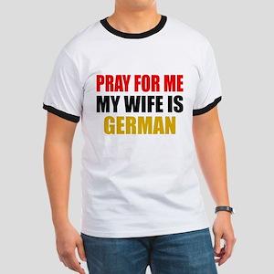 Pray Wife German Ringer T