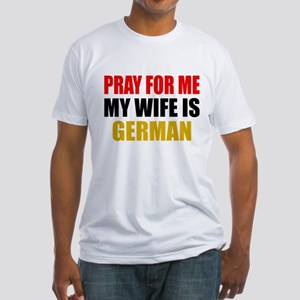 Pray Wife German Fitted T-Shirt