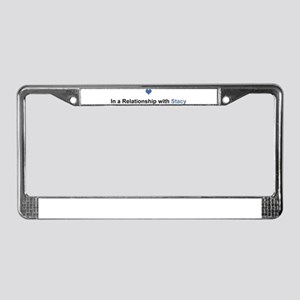 Stacy Relationship License Plate Frame