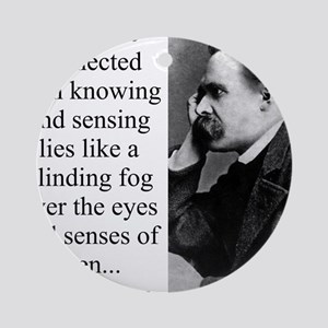 The Pride Connected With Knowing - Nietzsche Round