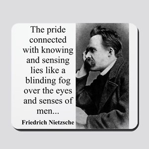 The Pride Connected With Knowing - Nietzsche Mouse