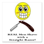 Real men shave with a straight razor. Square Car M