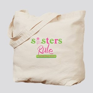 Sisters Rule and the boys drool! Tote Bag