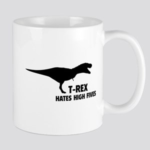 T-REX HATES HIGH FIVES Mug