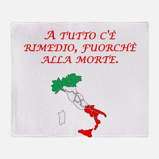 Italian Proverb Death Throw Blanket