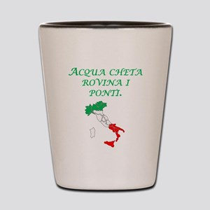 Italian Proverb Silent Waters Shot Glass