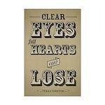 Clear Eyes Full Hearts Mini Poster Print