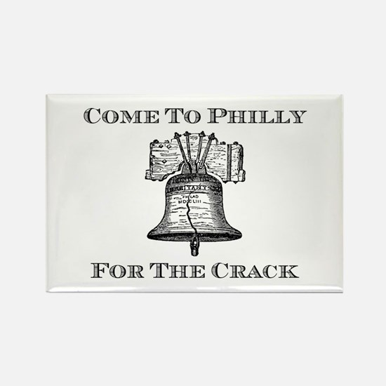 Come To Philly For The Crack Rectangle Magnet (10