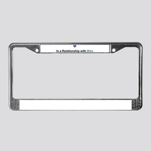Mike Relationship License Plate Frame