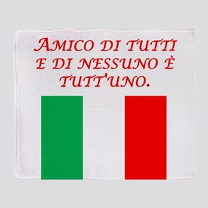 Italian Proverb Friend To All Throw Blanket