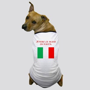Italian Proverb Finger In The Pie Dog T-Shirt