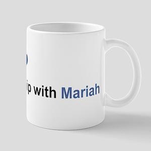 Mariah Relationship Mug