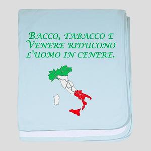 Italian Proverb Wine Women Tobacco baby blanket