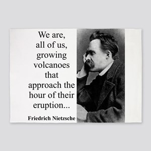 We Are All Of Us Growing Volcanoes - Nietzsche 5'x
