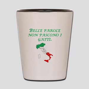 Italian Proverb Fine Words Shot Glass