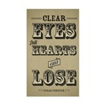 23x35 Clear Eyes Full Hearts Sticker
