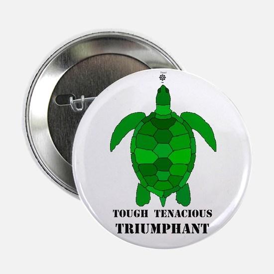 "Green Turtle-Tough-Tenacious-Triumphant 2.25"" Butt"