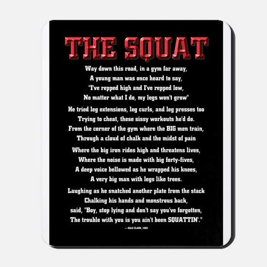 Squat Poem Mousepad