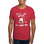 Ill Make Tea Dark T-Shirt