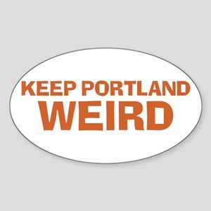 Keep Portland Weird - Orange Sticker (Oval)