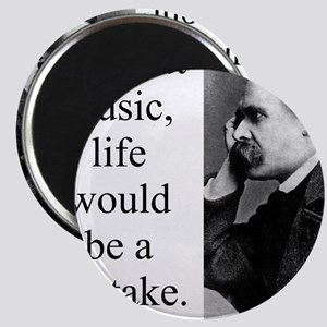 Without Music - Nietzsche Magnets