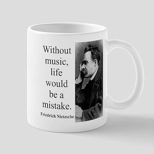 Without Music - Nietzsche Mugs