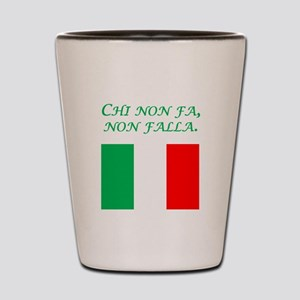 Italian Proverb Who Do Nothing Shot Glass