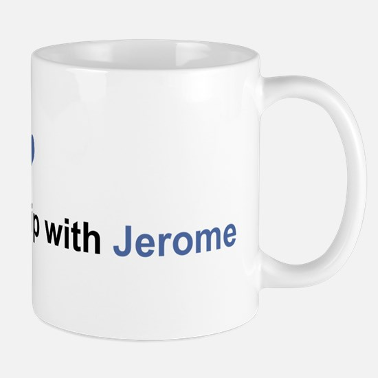 Jerome Relationship Mug