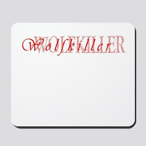 Wolfkiller Mousepad