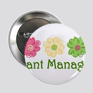"Plant Manager 2.25"" Button"