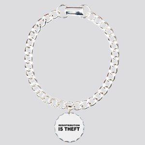 Redistribution is theft Charm Bracelet, One Ch