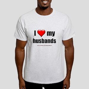 """""""Love My Husbands"""" Light T-Shirt"""