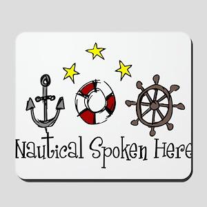 Nautical Spoken Here Mousepad