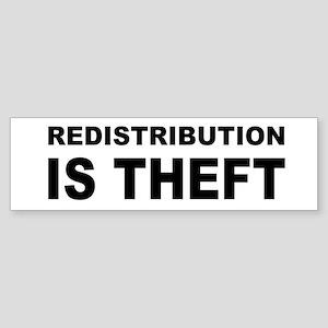 Redistribution is theft bump Sticker (Bumper)