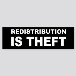 Redistribution is theft dark bump Sticker (Bum