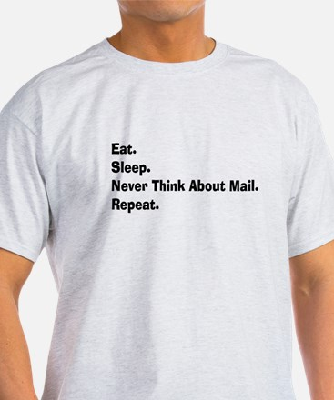 Retired USPS eat sleep never think mail.PNG T-Shirt