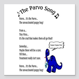 "The Parvo Song Square Car Magnet 3"" x 3"""