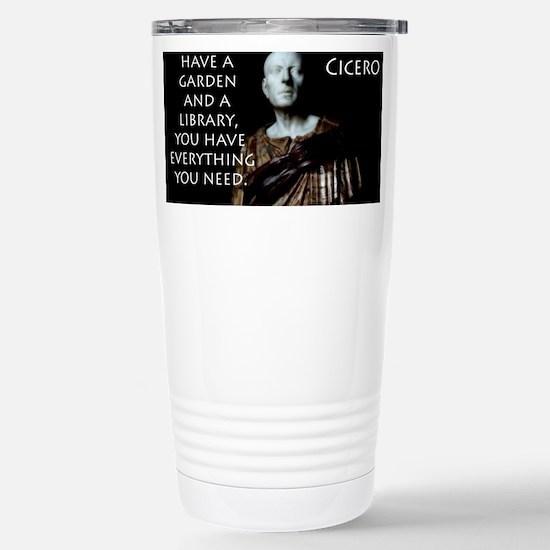 If You Have A Garden - Cicero Mugs