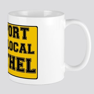 YELLOW SOGN - SUPPORT YOUR LOCAL BROTHEL Mug