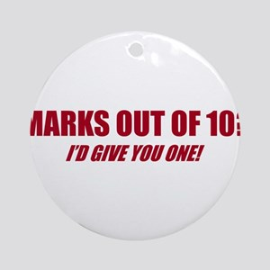 Marks Out Of 10? Ornament (Round)