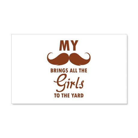 My moustache brings all the girls to the yard 22x1