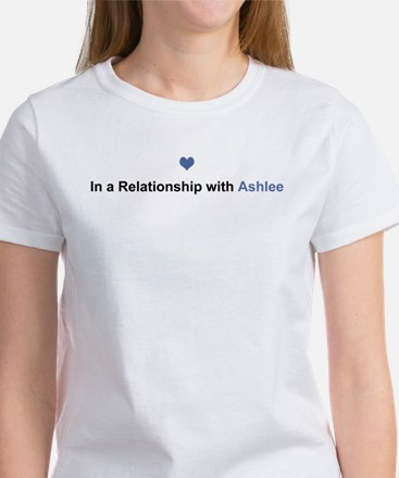 Ashlee Relationship Women's T-Shirt